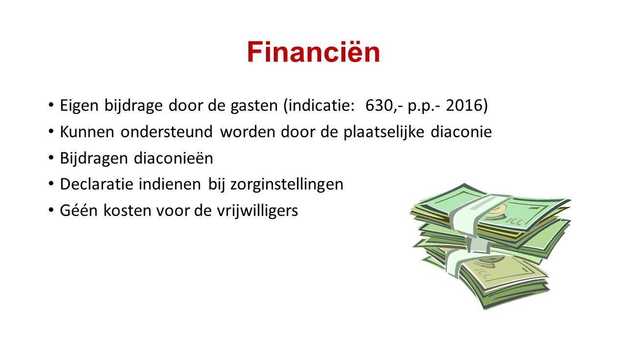 Financiën Eigen bijdrage door de gasten (indicatie: 630,- p.p.- 2016)