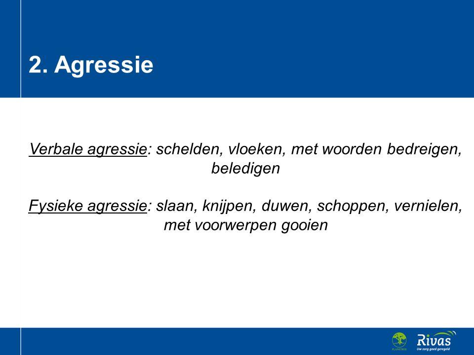 2. Agressie