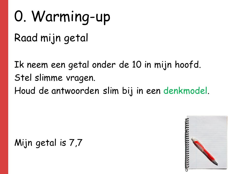 0. Warming-up Raad mijn getal