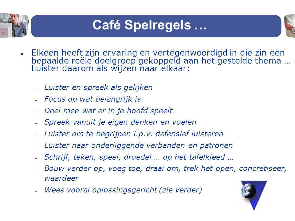 Café Spelregels …