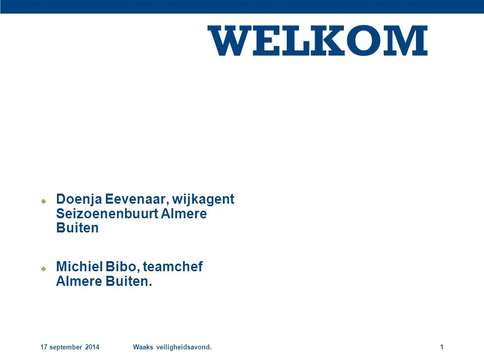 WELKOM Doenja Eevenaar, wijkagent Seizoenenbuurt Almere Buiten