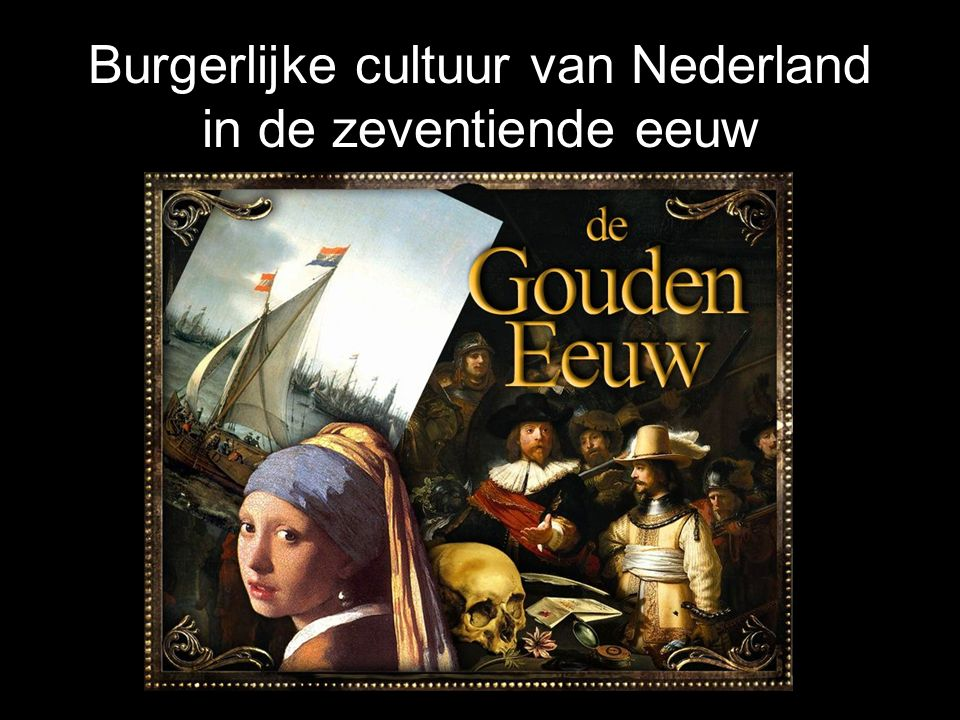 Burgerlijke cultuur van Nederland in de zeventiende eeuw