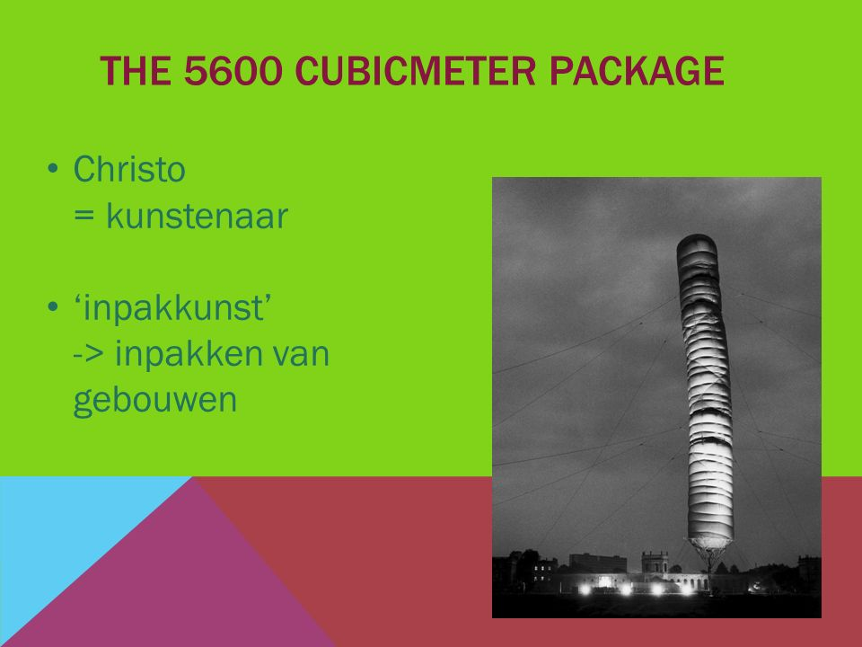 The 5600 cubicmeter package