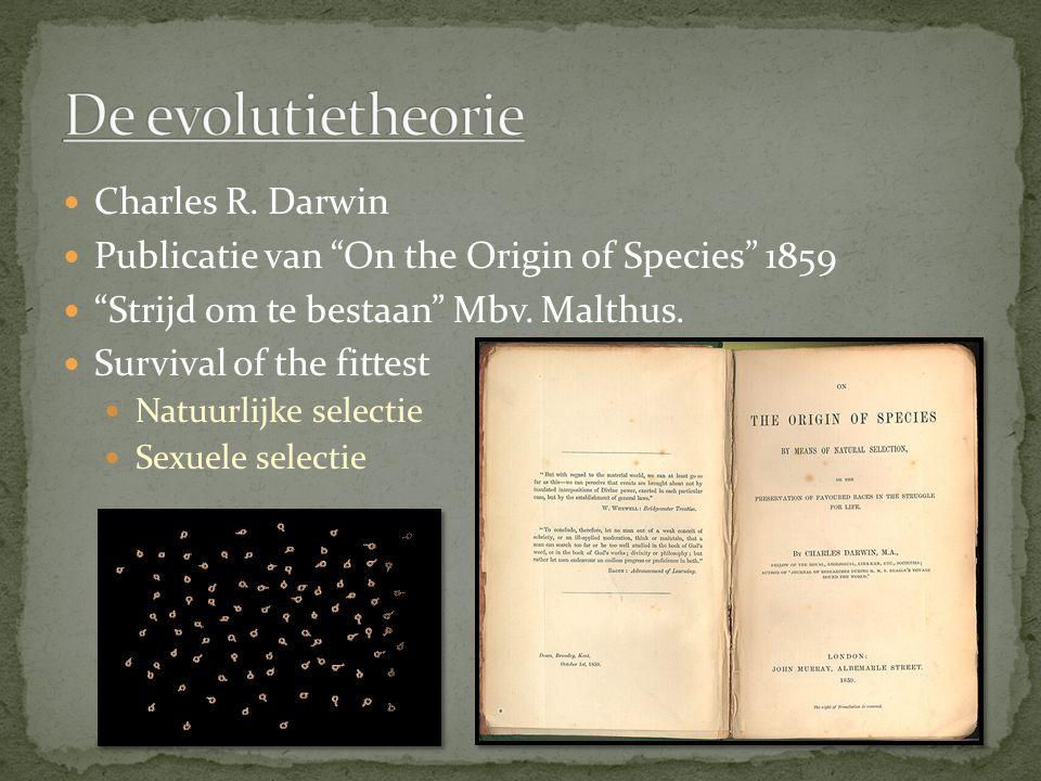 De evolutietheorie Charles R. Darwin