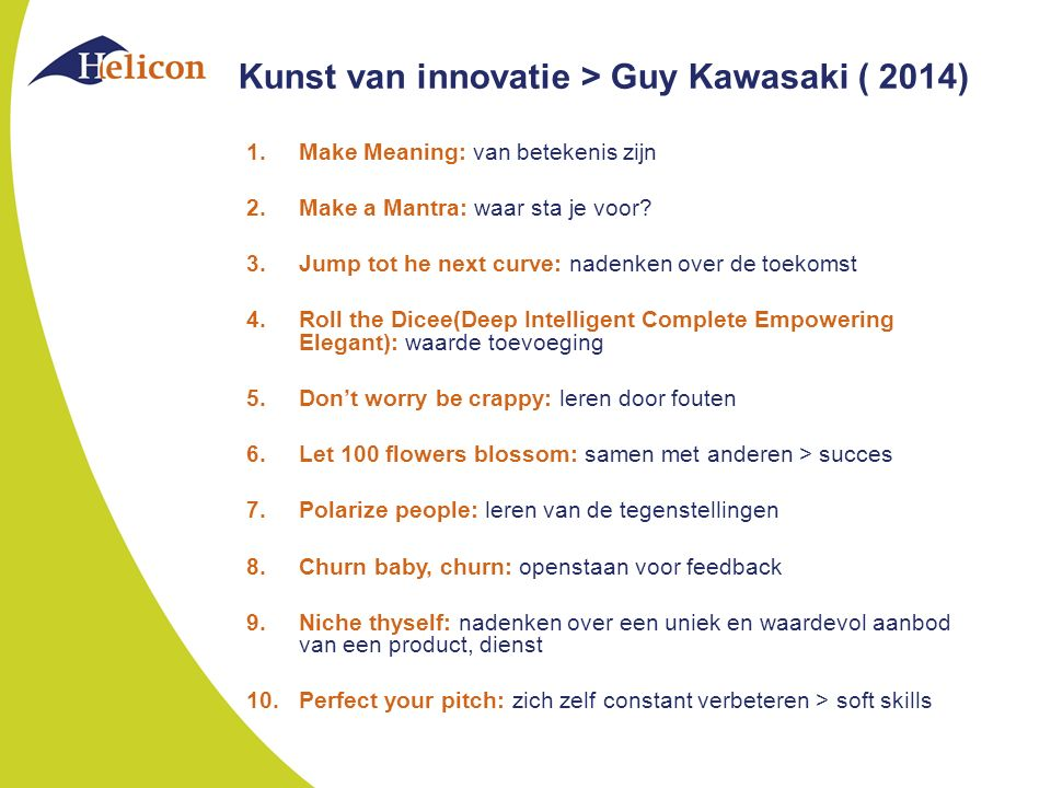 Kunst van innovatie > Guy Kawasaki ( 2014)