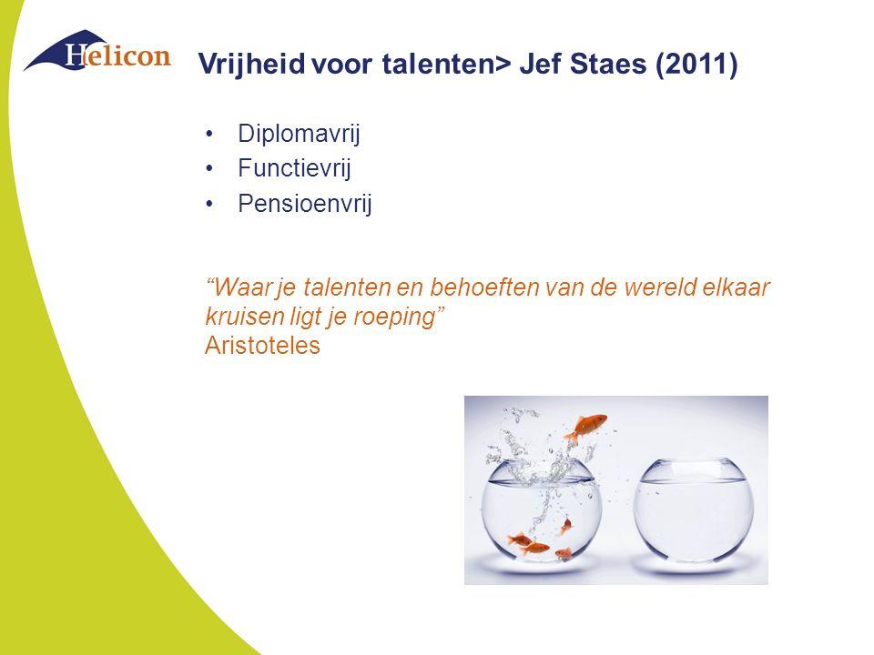 Vrijheid voor talenten> Jef Staes (2011)