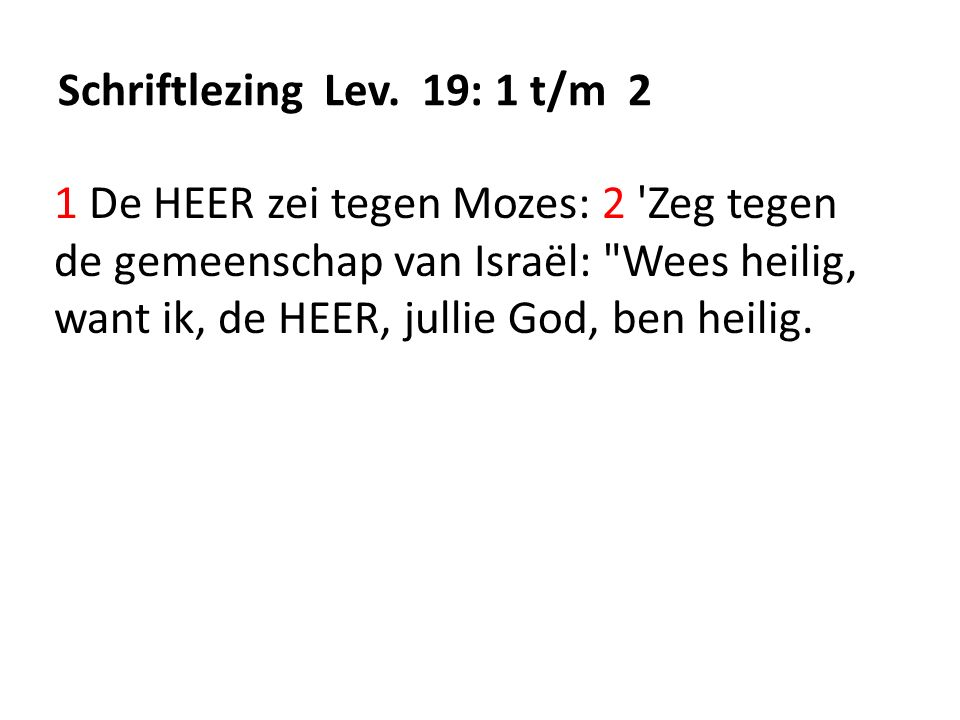 Schriftlezing Lev. 19: 1 t/m 2