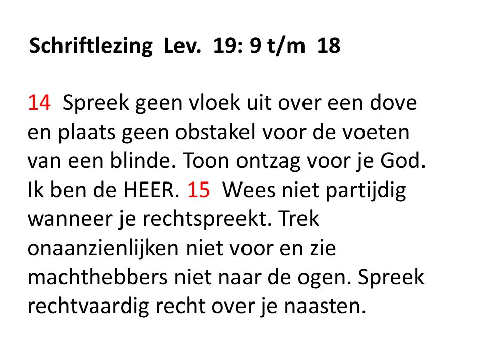 Schriftlezing Lev. 19: 9 t/m 18