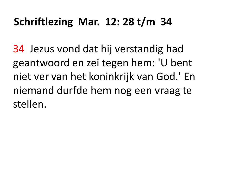 Schriftlezing Mar. 12: 28 t/m 34