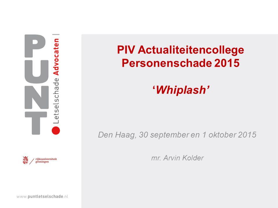 PIV Actualiteitencollege Personenschade 2015 'Whiplash'