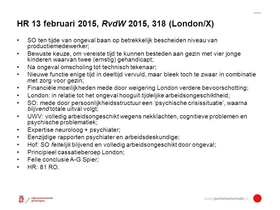 HR 13 februari 2015, RvdW 2015, 318 (London/X)