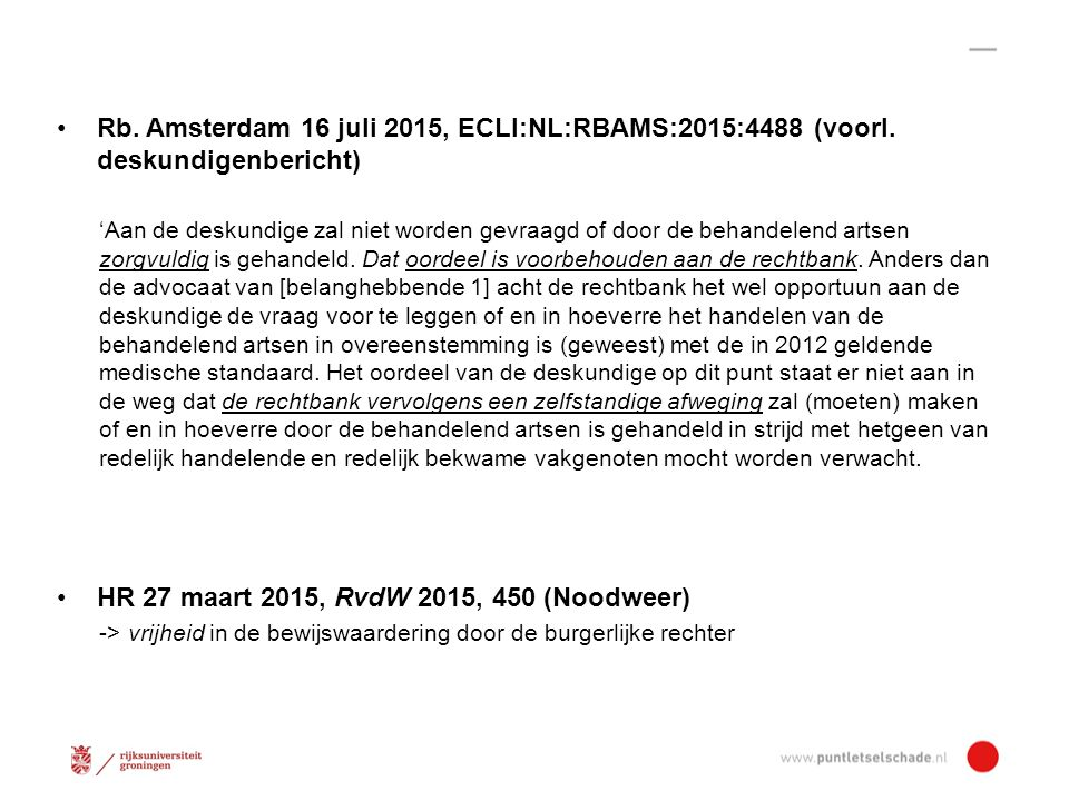 HR 27 maart 2015, RvdW 2015, 450 (Noodweer)