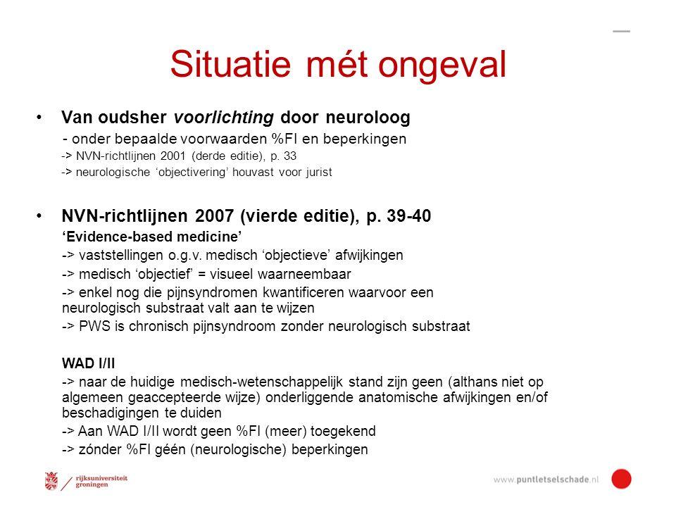 Situatie mét ongeval Van oudsher voorlichting door neuroloog