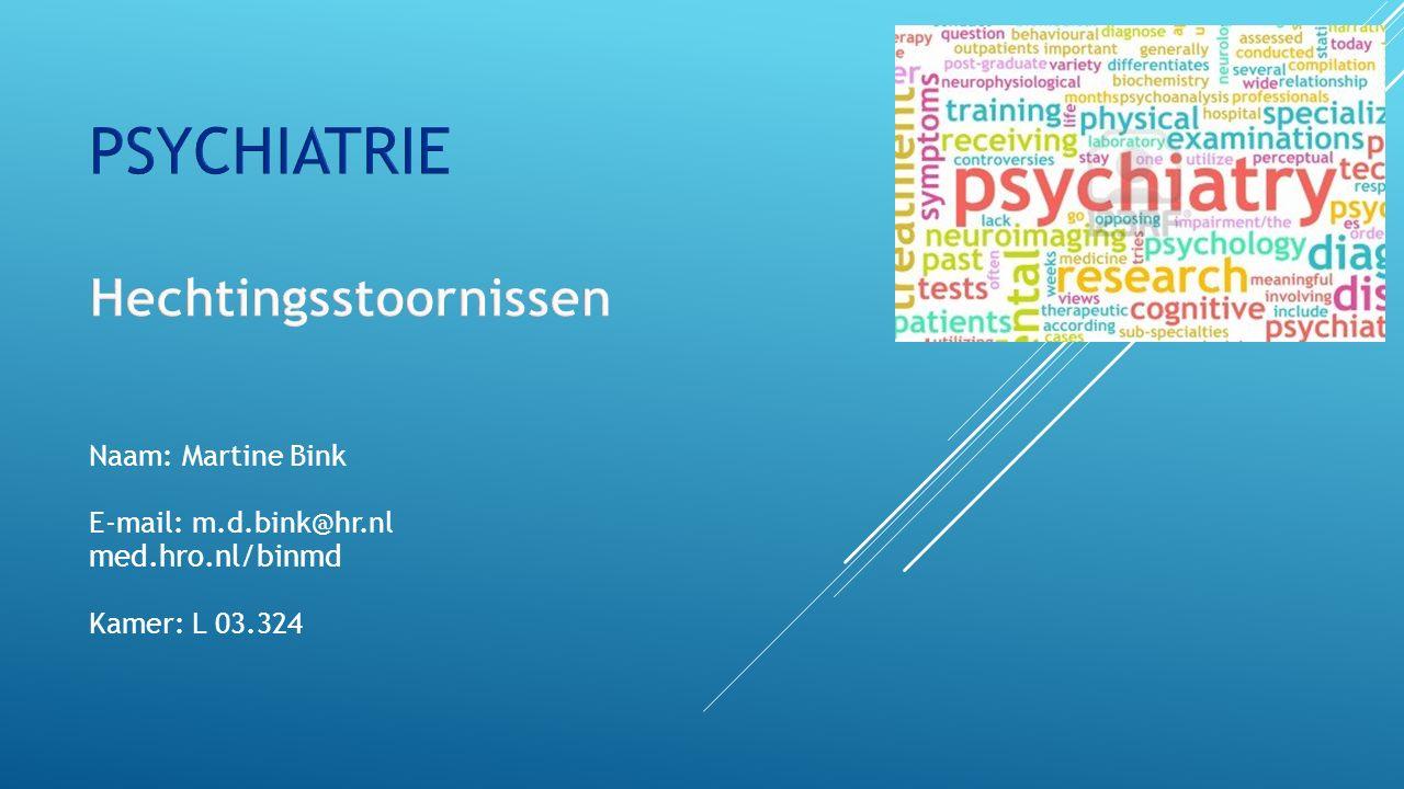PSYCHIATRIE Hechtingsstoornissen