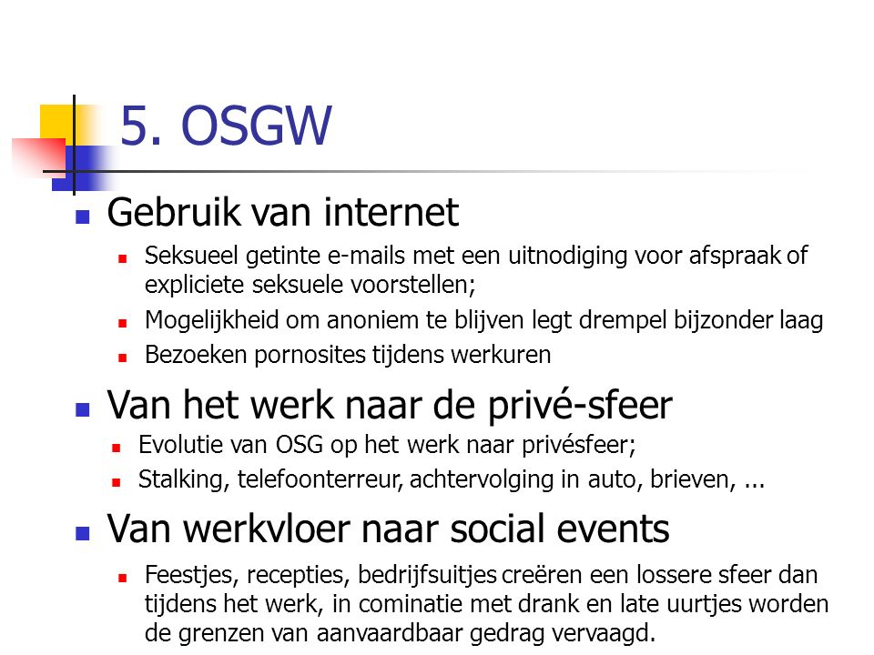 5. OSGW Gebruik van internet Van het werk naar de privé-sfeer