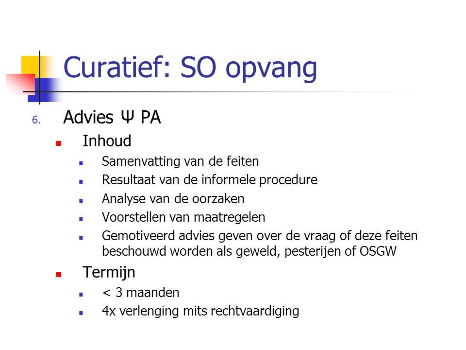 Curatief: SO opvang Advies Ψ PA Inhoud Termijn