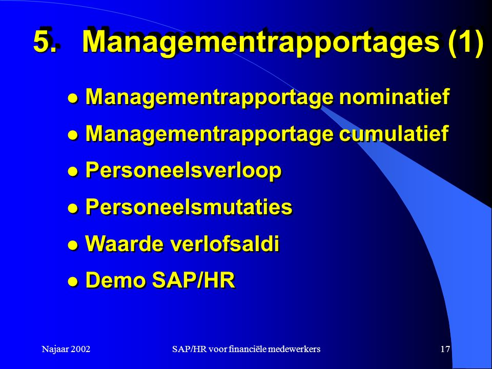 5. Managementrapportages (1)