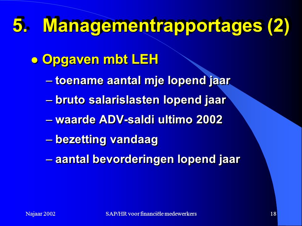 5. Managementrapportages (2)