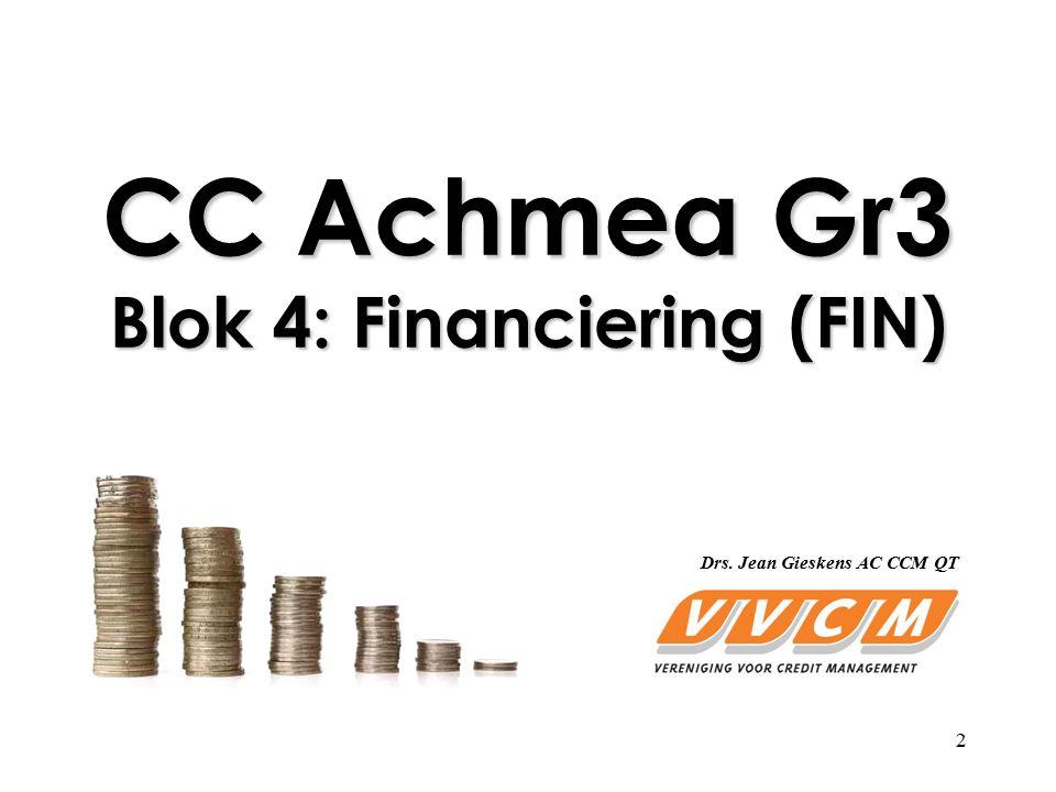 CC Achmea Gr3 Blok 4: Financiering (FIN)