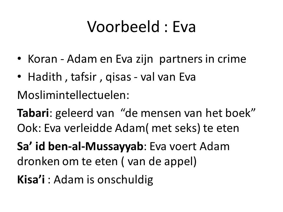 Voorbeeld : Eva Koran - Adam en Eva zijn partners in crime
