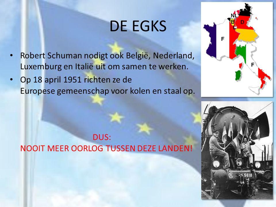 DE EGKS Robert Schuman nodigt ook België, Nederland, Luxemburg en Italië uit om samen te werken.