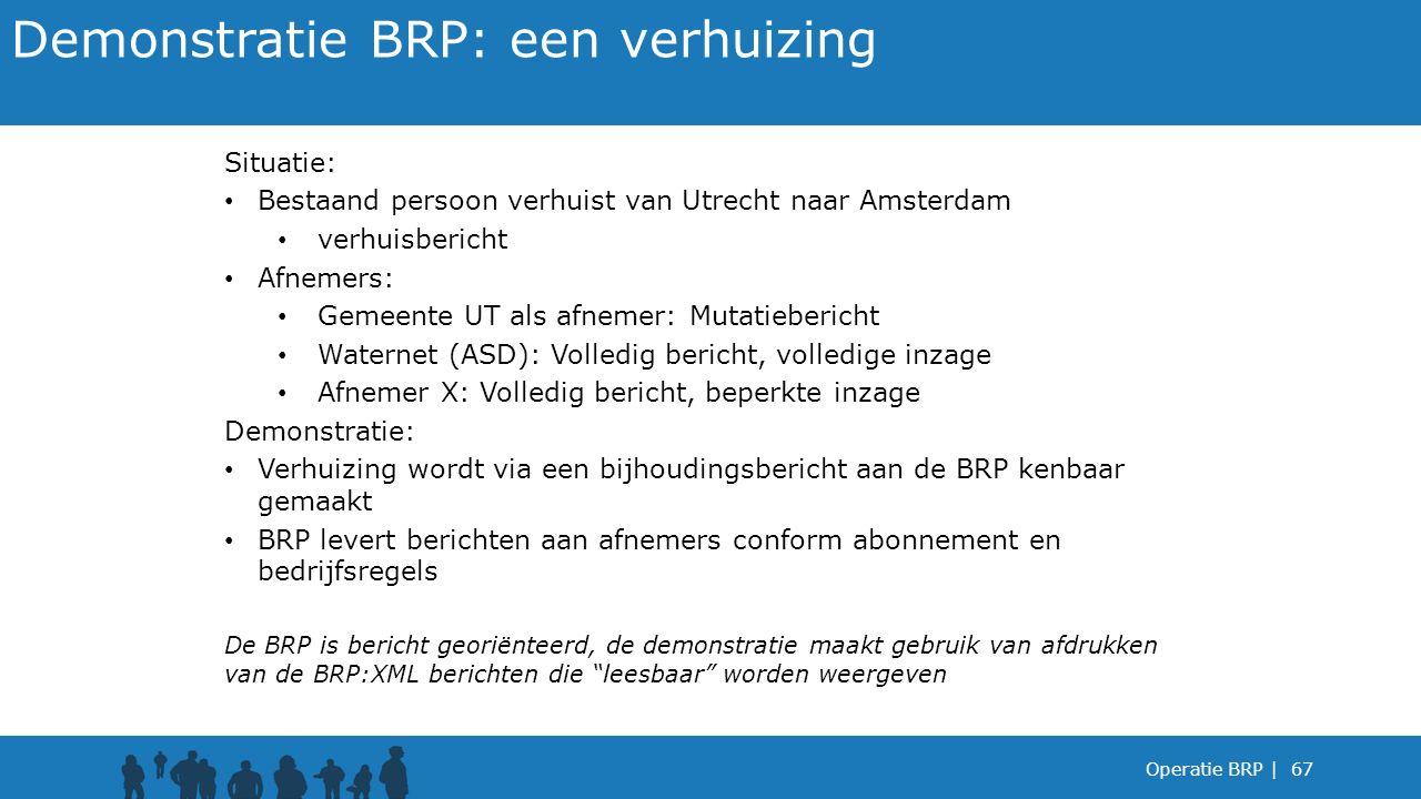 Demonstratie BRP: een verhuizing