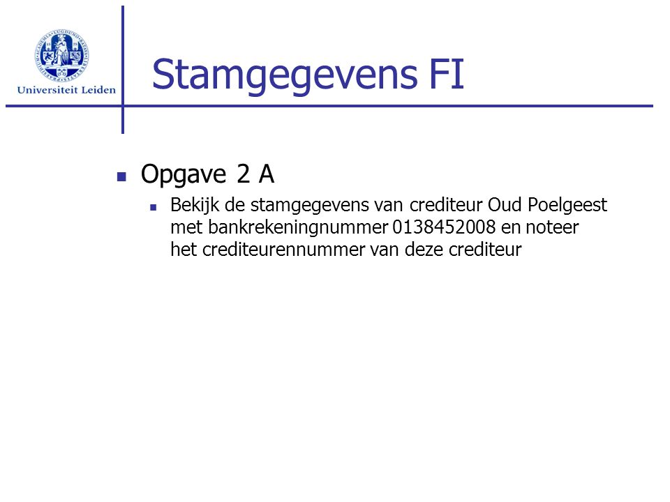 Stamgegevens FI Opgave 2 A