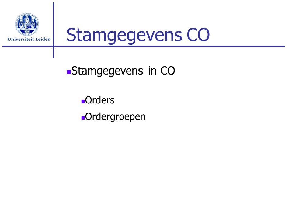 Stamgegevens CO Stamgegevens in CO Orders Ordergroepen