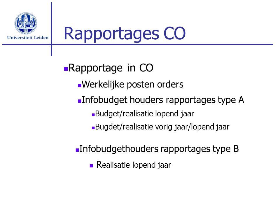 Rapportages CO Rapportage in CO Werkelijke posten orders