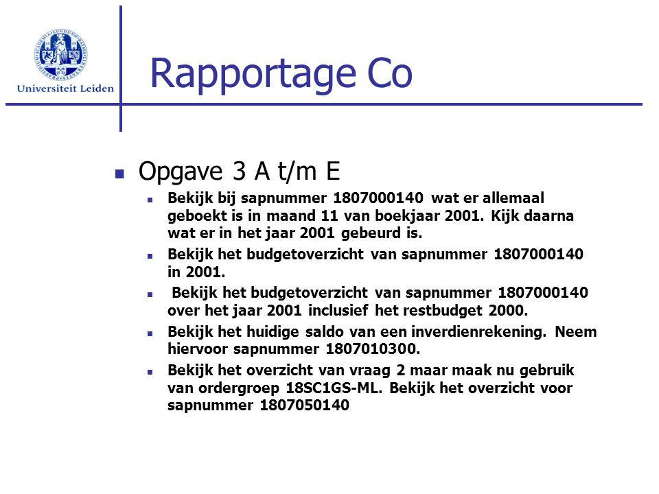 Rapportage Co Opgave 3 A t/m E