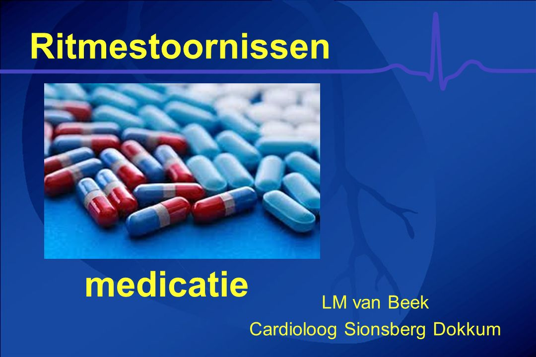 Ritmestoornissen medicatie