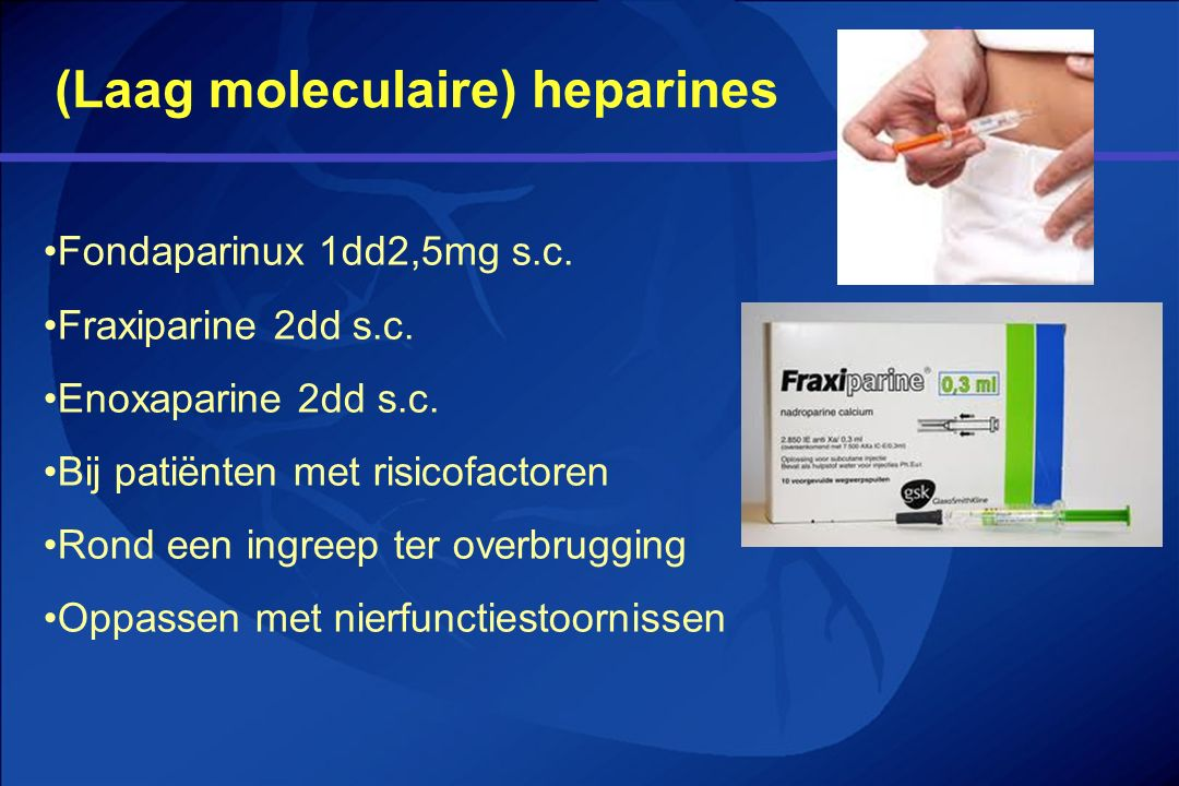 (Laag moleculaire) heparines