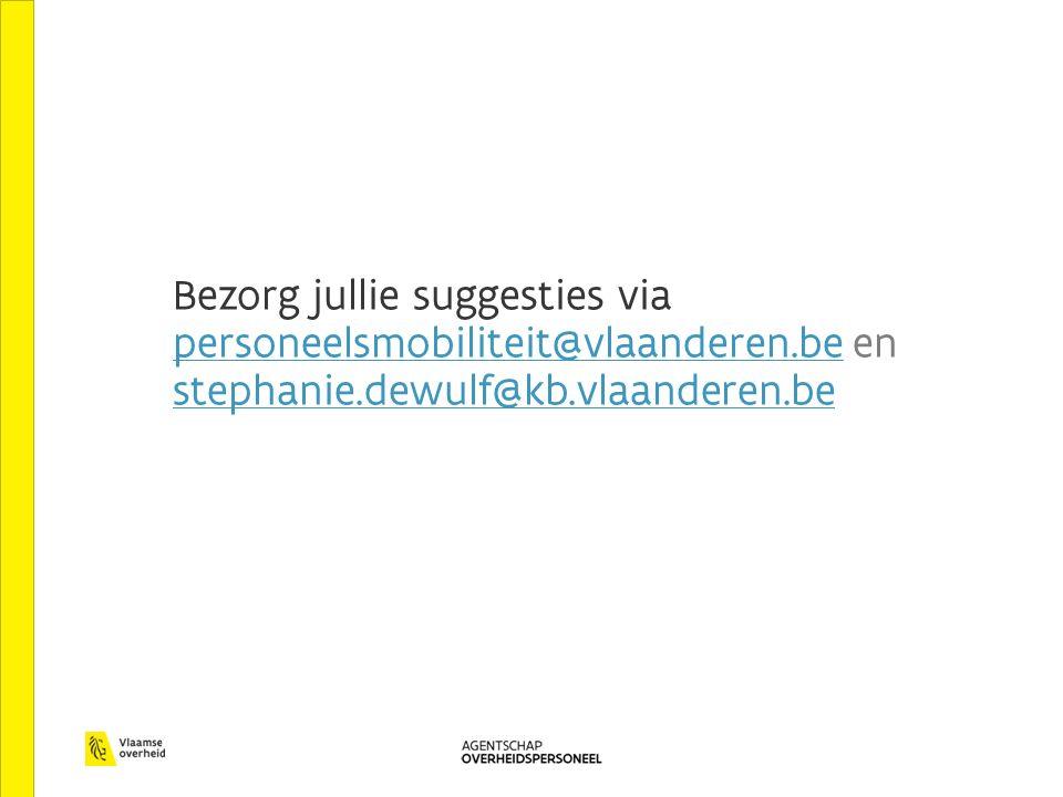 Bezorg jullie suggesties via personeelsmobiliteit@vlaanderen