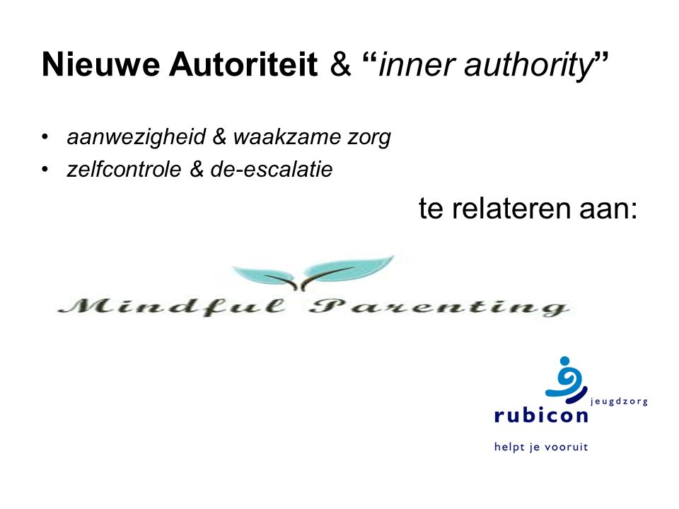 Nieuwe Autoriteit & inner authority