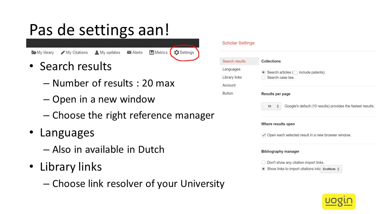 Pas de settings aan! Search results Languages Library links