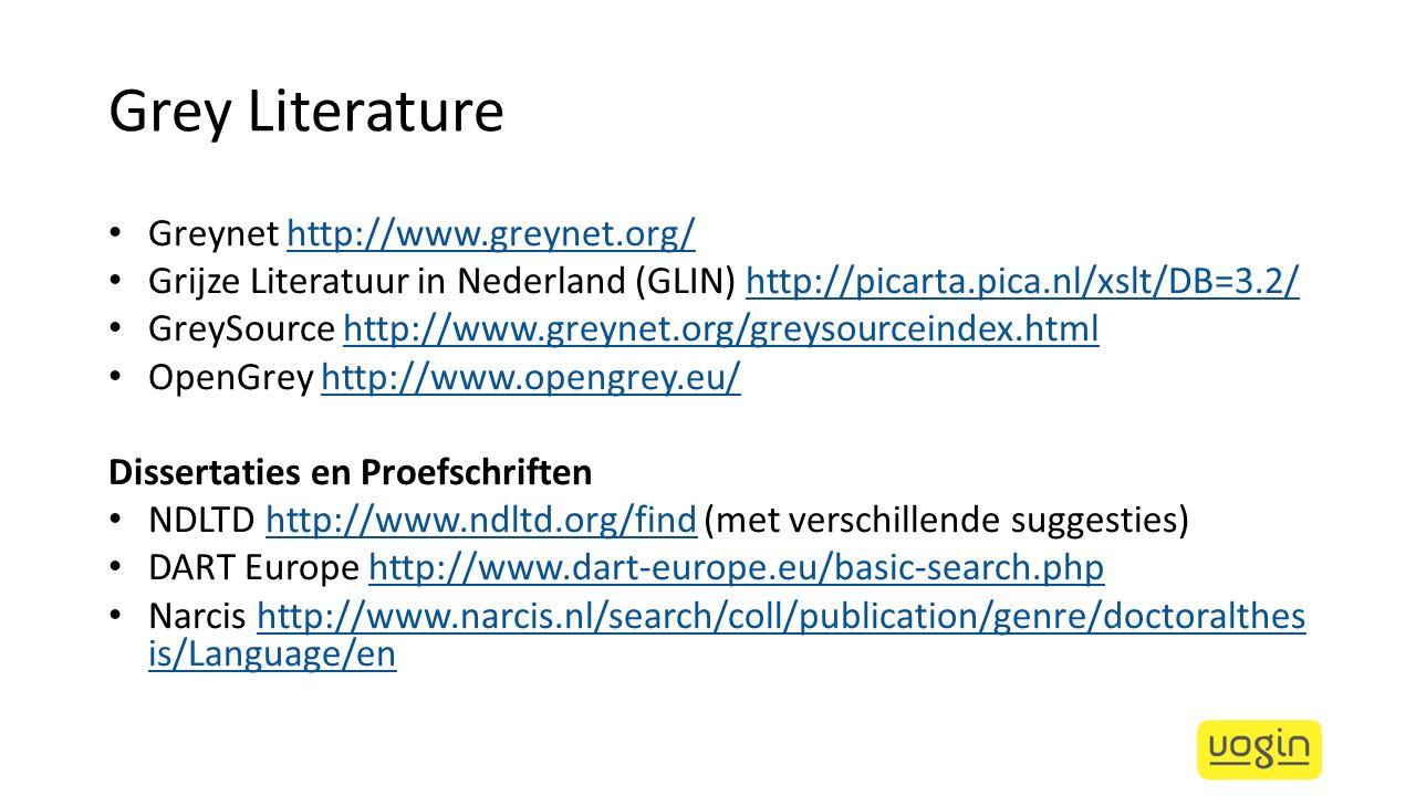 Grey Literature Greynet http://www.greynet.org/