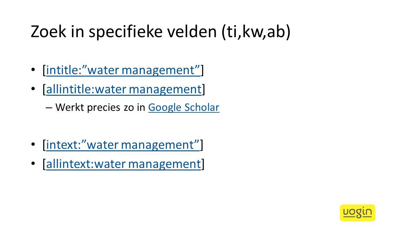 Zoek in specifieke velden (ti,kw,ab)