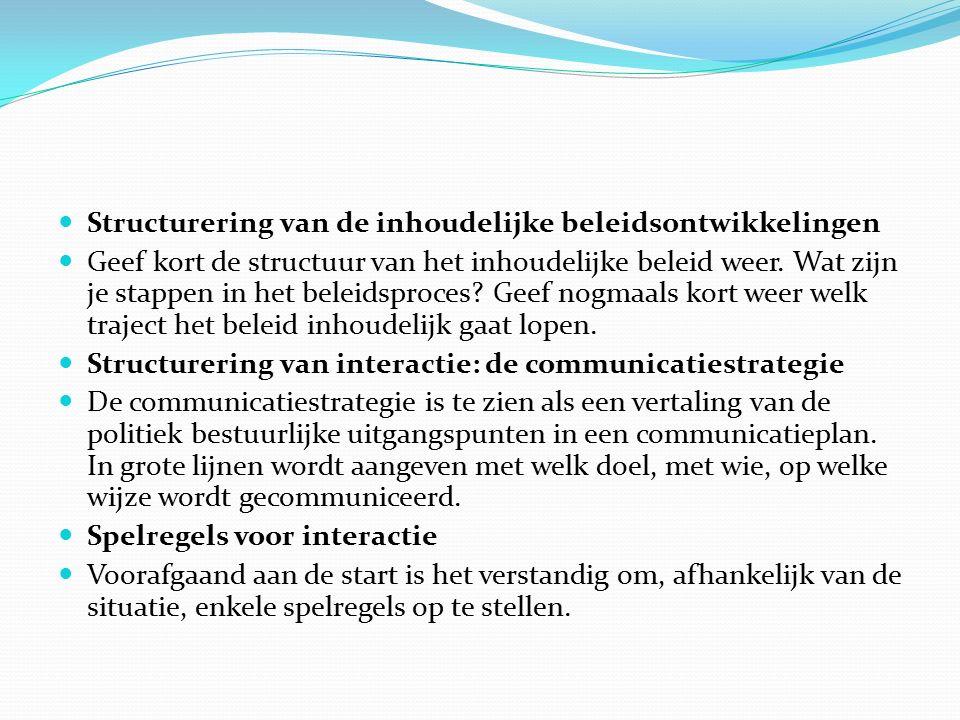 Structurering van de inhoudelijke beleidsontwikkelingen