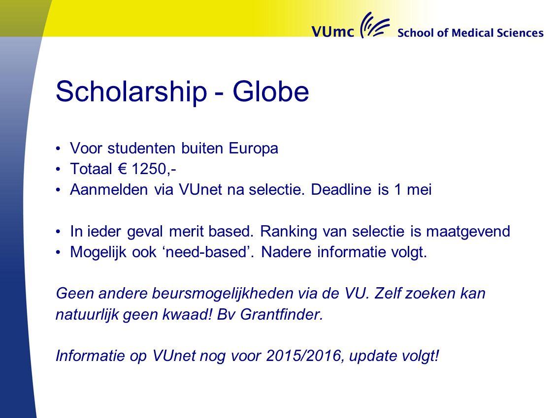 Scholarship - Globe Voor studenten buiten Europa Totaal € 1250,-