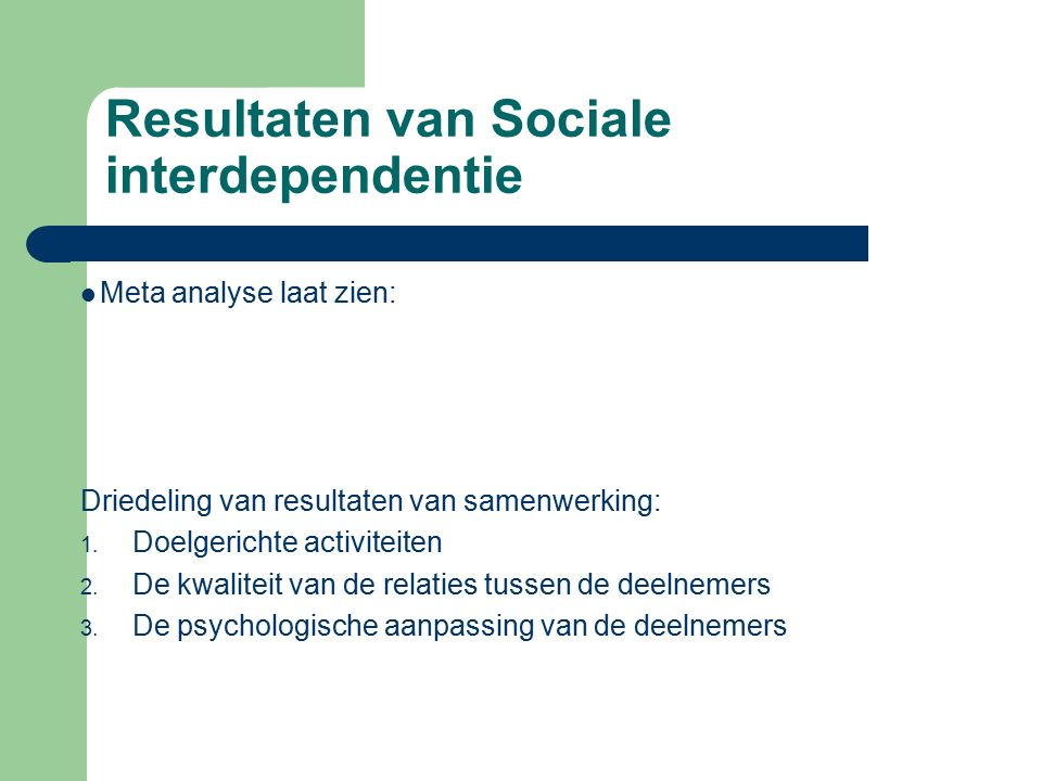 Resultaten van Sociale interdependentie