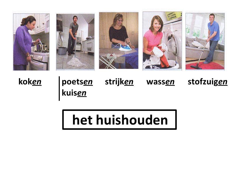 koken poetsen kuisen strijken wassen stofzuigen het huishouden