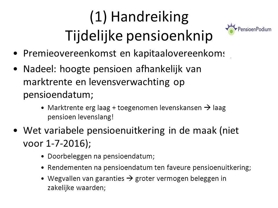 (1) Handreiking Tijdelijke pensioenknip