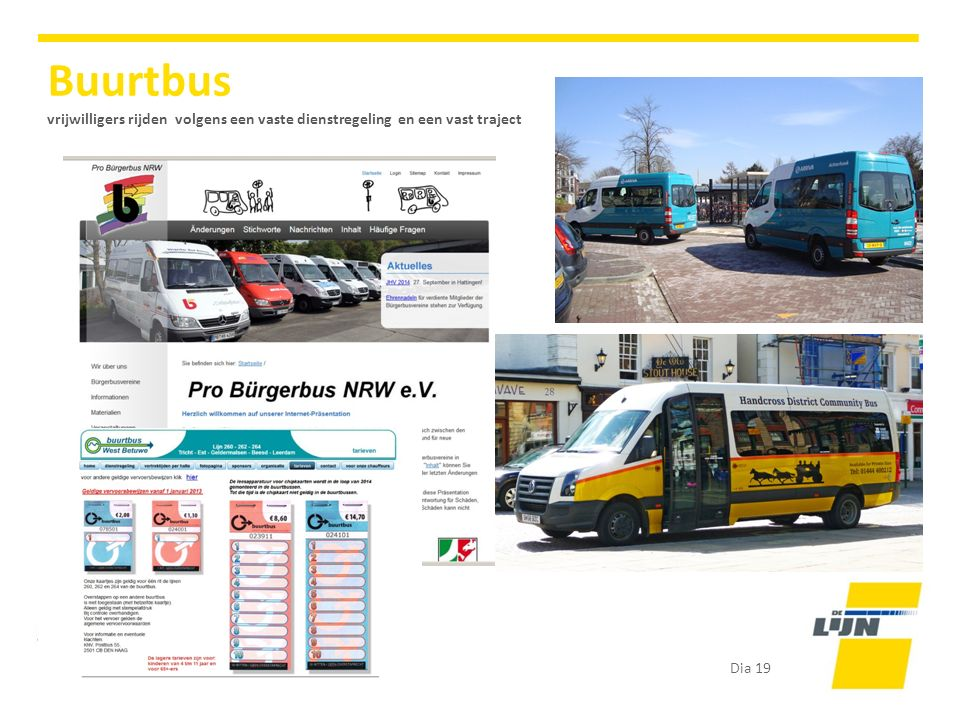 Buurtbus vrijwilligers rijden volgens een vaste dienstregeling en een vast traject