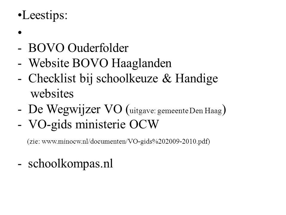 Leestips: BOVO Ouderfolder. Website BOVO Haaglanden. Checklist bij schoolkeuze & Handige. websites.