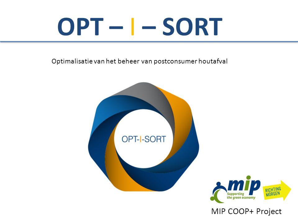 OPT – I – SORT Optimalisatie van het beheer van postconsumer houtafval