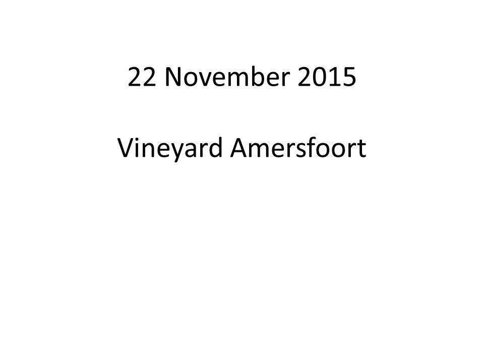 22 November 2015 Vineyard Amersfoort