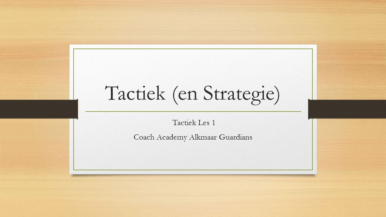 Tactiek (en Strategie)