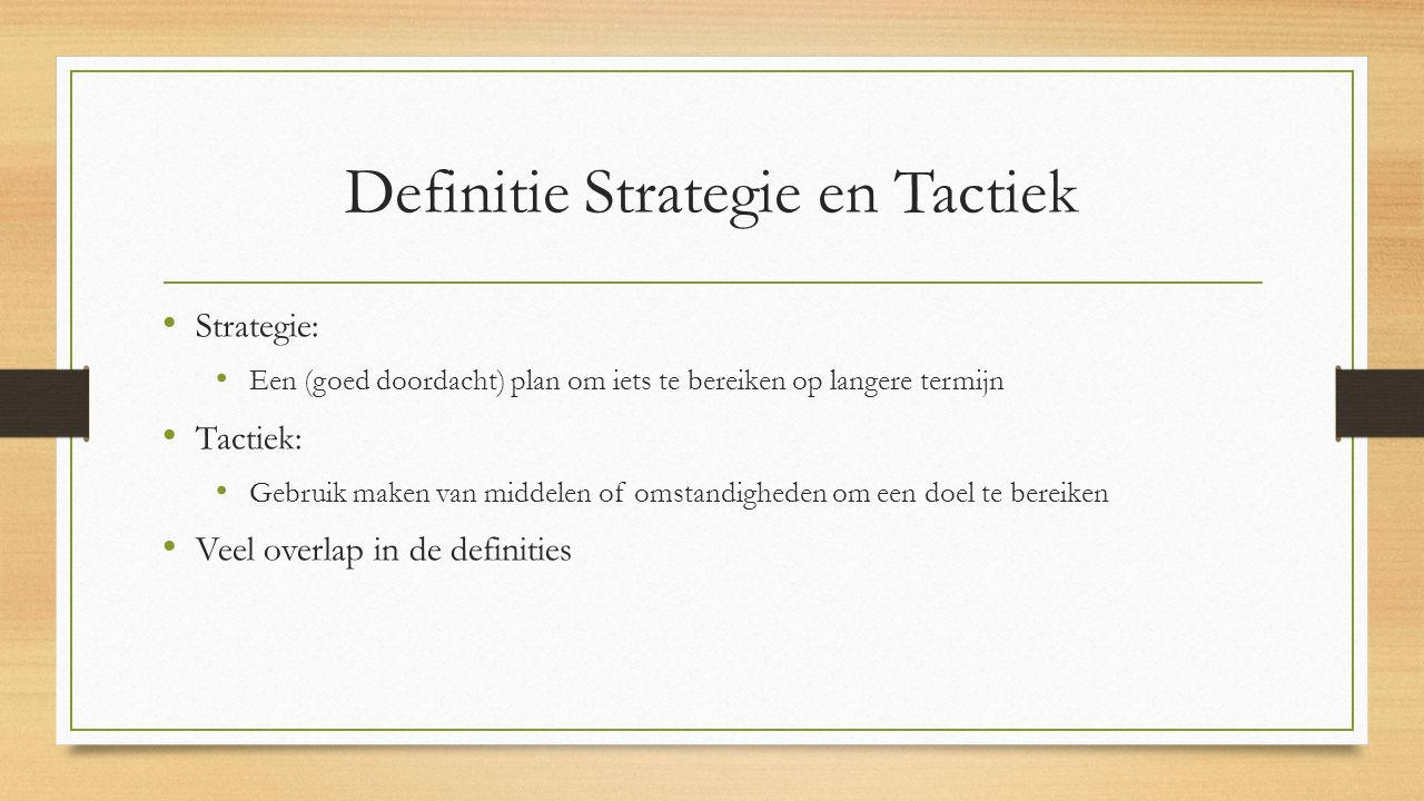 Definitie Strategie en Tactiek