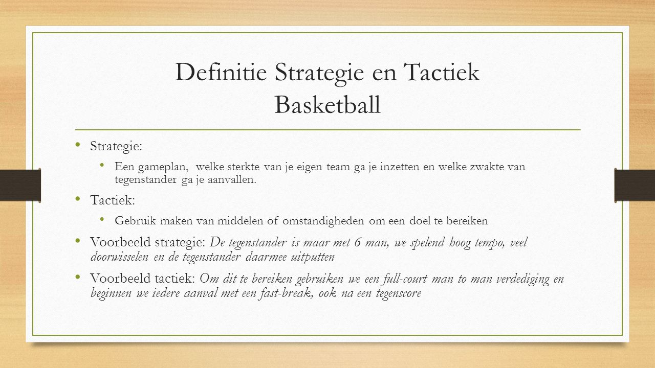 Definitie Strategie en Tactiek Basketball