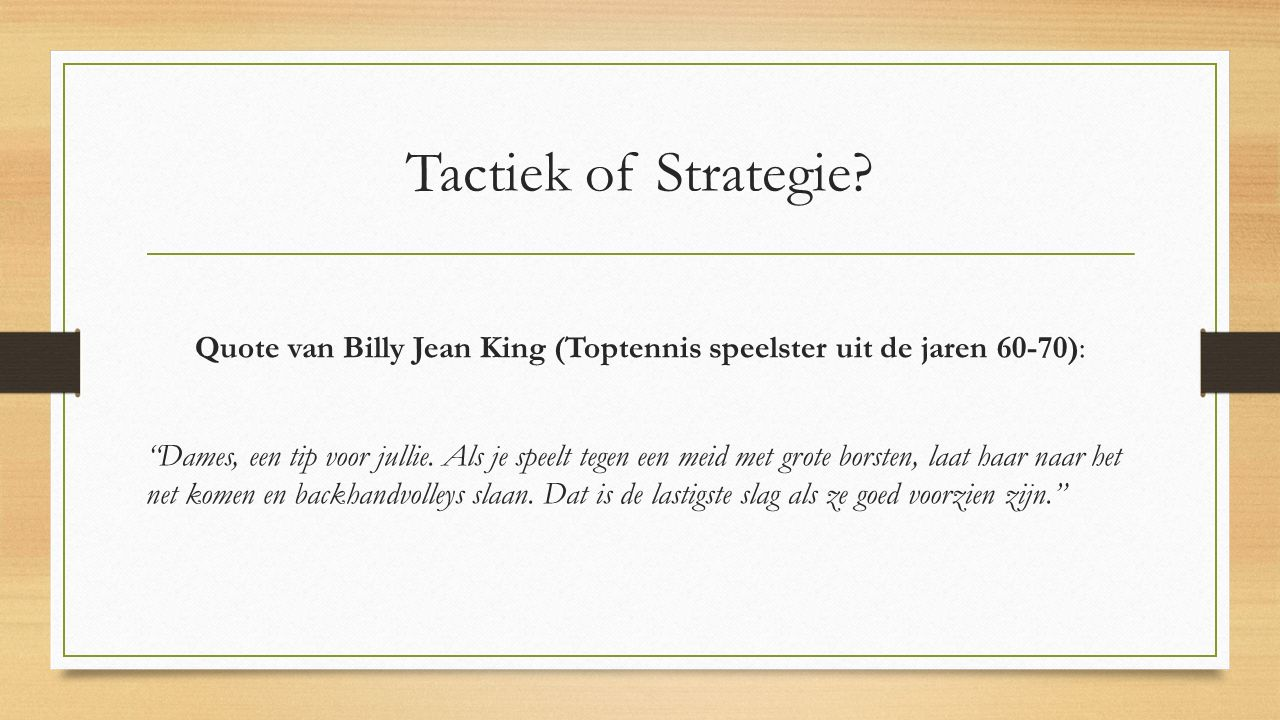 Tactiek of Strategie